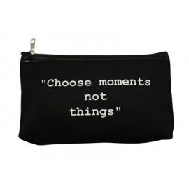 """Trousse cosmétique noire texte blanc""""choose moments.."""